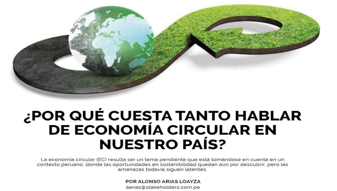 ¿Por qué cuesta tanto hablar de Economía Circular en Nuestro País?   Stakeholders