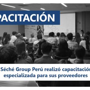 PROVEEDORES | Séché Group Perú realizó capacitación especializada para sus proveedores